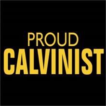 proud calvinist