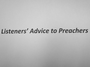 Listeners' Advice for Preachers (picture)