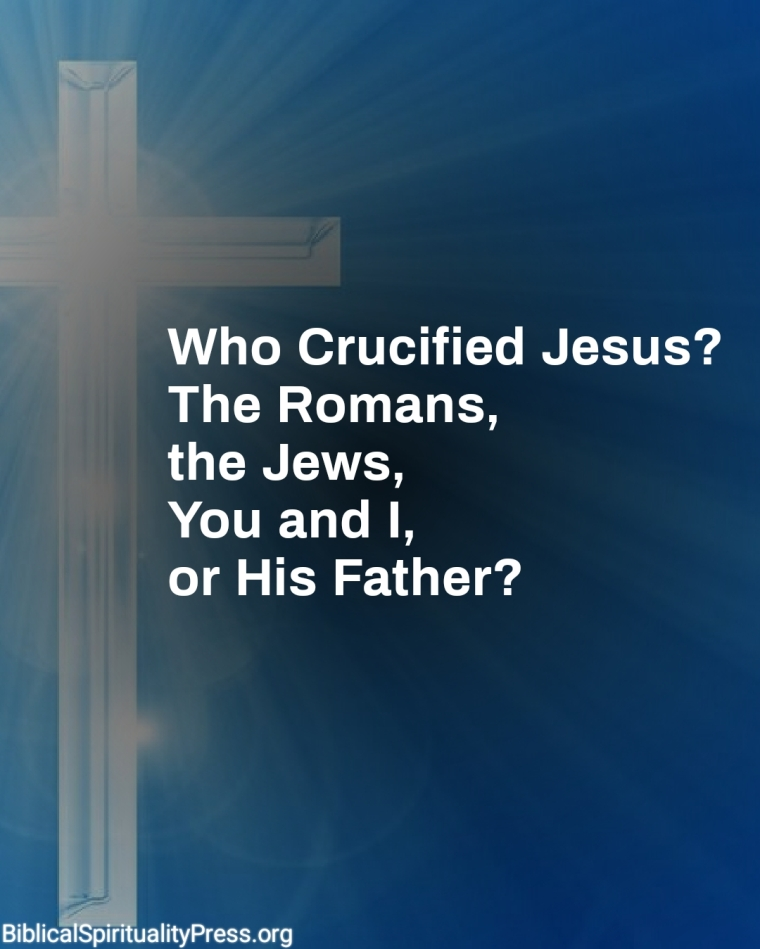 Who Killed Jesus