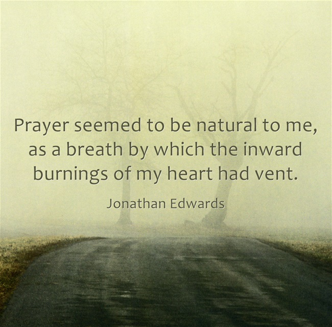Prayer-seemed-to-be quote on Edwards