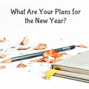 What Are Your Plans for the New Year