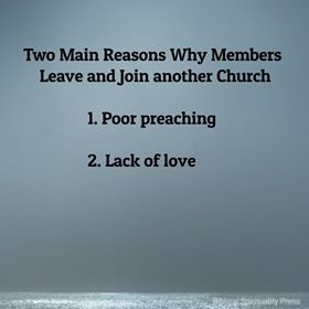 Two Main Reasons Why Members Leave and Join another Church